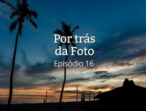 """Pôr do Sol """"ocasional"""" em Ipanema – Por Trás da Foto #16"""