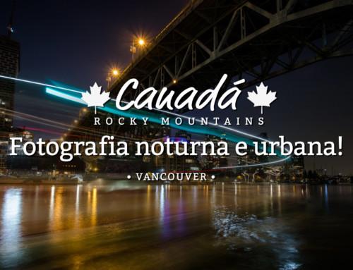 Fotografia noturna utilizando as luzes da cidade em Vancouver!