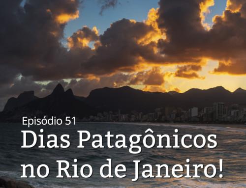 Patagônia ou Rio de Janeiro?