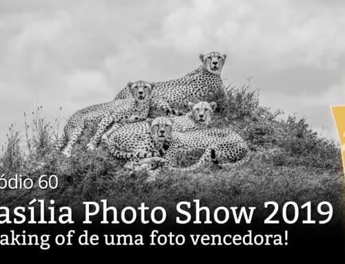 Brasília Photo Show 2019 e a melhor foto em preto-e-branco do concurso!